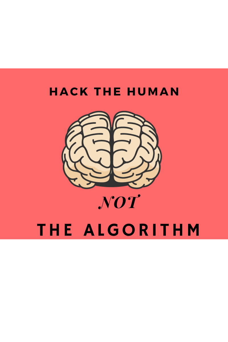 hack the human not the algorithm